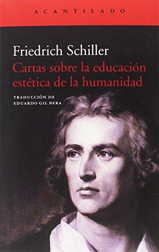 9788416748990: Cartas sobre la educación estética de la humanidad: 366 (El Acantilado)
