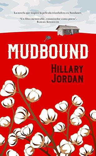 9788416750528: Mudbound (Spanish Edition)