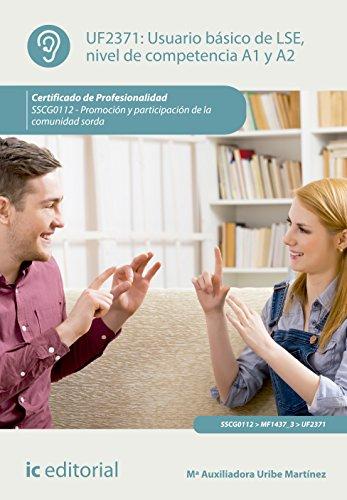 9788416758364: Usuario b�sico de LSE, nivel de competencia A1 y A2. SSCG0112 - Promoci�n y participaci�n de la comunidad sorda
