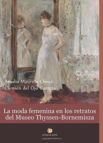 9788416760299: La moda femenina en los retratos del museo Thyssen-Bornemisza
