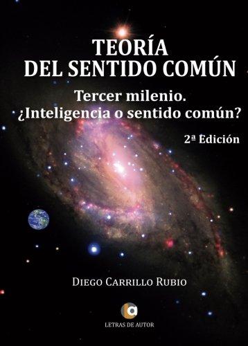 9788416760350: TEORÍA DEL SENTIDO COMÚN. Tercer milenio: ¿Inteligencia o sentido común? 2ª edición
