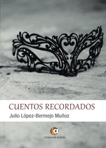 9788416760589: Cuentos recordados (Spanish Edition)