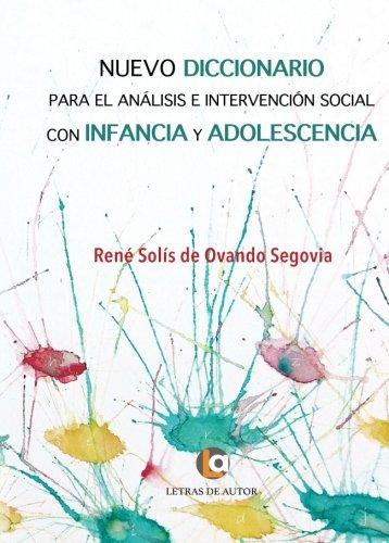 9788416760602: NUEVO DICCIONARIO para el análisis e intervención social con infancia y adolescencia