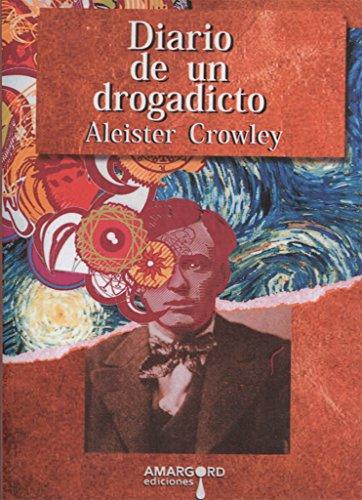 DIARIO DE UN DROGADICTO: CROWLEY,ALEISTER