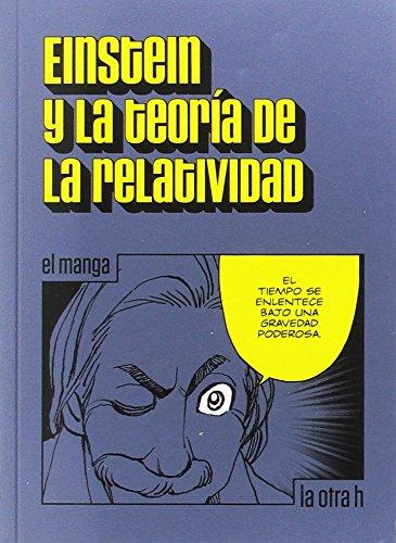9788416763023: Einstein y la teoría de la relatividad: El manga: 0 (La otra h)
