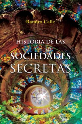 9788416765300: Historuia de las Sociedades Secretas (Biblioteca Ramiro Calle)