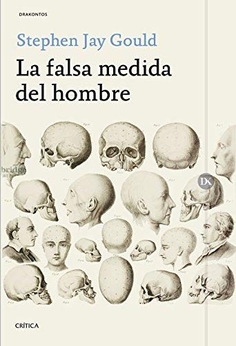 La falsa medida del hombre (Paperback): Stephen Jay Gould