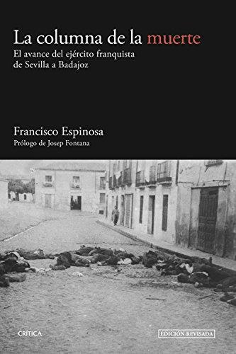 La columna de la muerte : el: Espinosa Maestre, Francisco