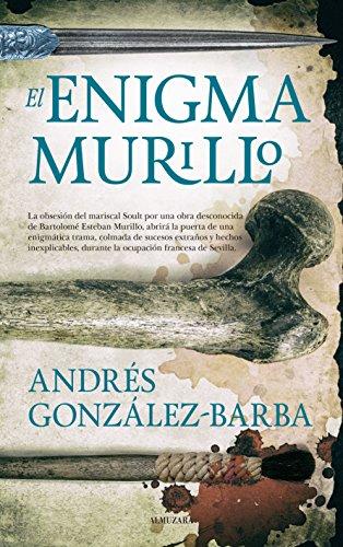 9788416776580: El Enigma de Murillo (Novela Histórica)