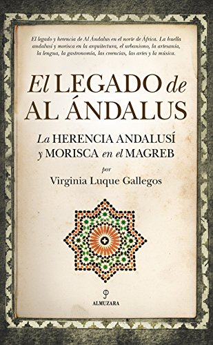 9788416776672: El Legado de Al Ándalus