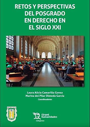 Retos y Perspectivas del Posgrado en Derecho: Cabrera Dircio,Julio|Camarillo Govea,Laura