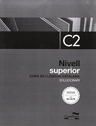 9788416790425: Nivell Superior C2. Solucionari. Curs de llengua catalana (edició 2017)