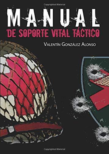 9788416799350: Manual de soporte vital Táctico