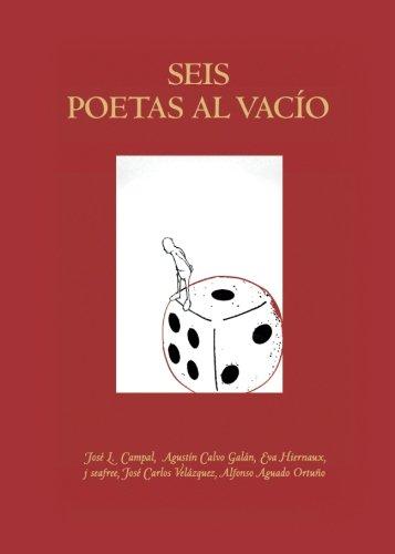 9788416807512: SEIS POETAS AL VACÍO (Spanish Edition)