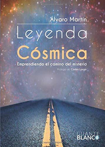 9788416808205: Leyenda cósmica