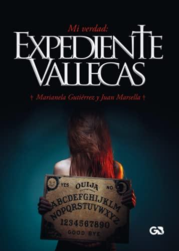 9788416808991: Mi verdad: Expediente Vallecas