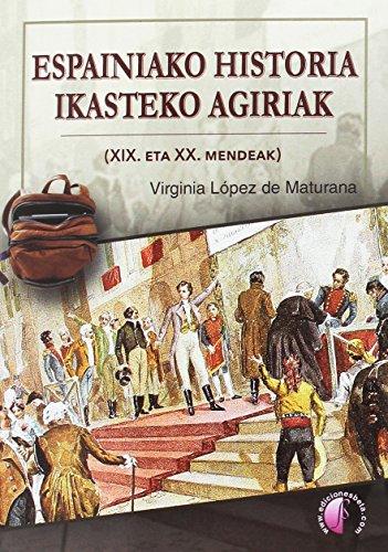 Espainiako Historia ikasteko agiriak (XIX. eta XX.: López de Maturana