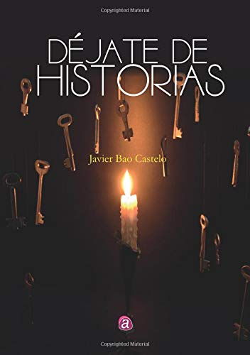 9788416814121: Déjate de Historias (Spanish Edition)