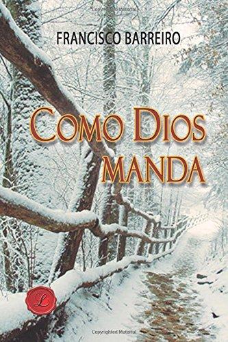 9788416815005: Como Dios manda (Spanish Edition)