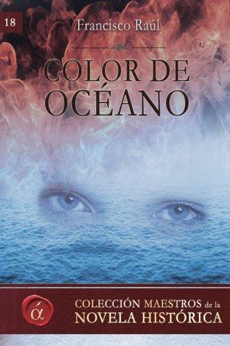 9788416815142: Color de oceano (Maestros de la novela historica) (Volume 18) (Spanish Edition)