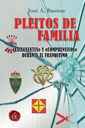 PLEITOS DE FAMILIA EXCLUYENTES Y COMPRENSIVOS DURANTE: BAONZA, JOSE A