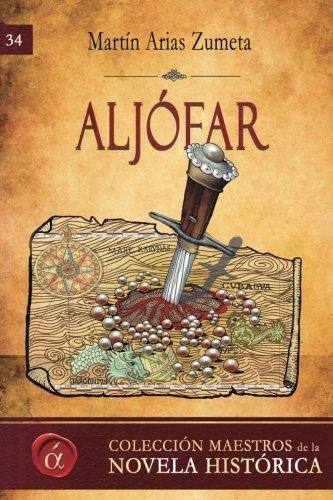9788416815340: Aljófar: Volume 34 (Maestros de la novela histórica)