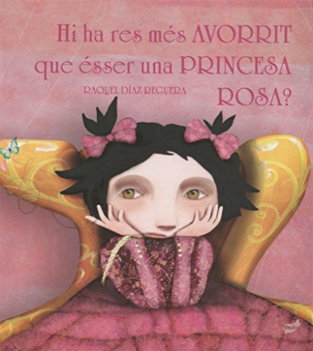 9788416817221: Hi Ha Res Més Avorrit Que Esser Una Princesa Rosa? (Trampantojo)