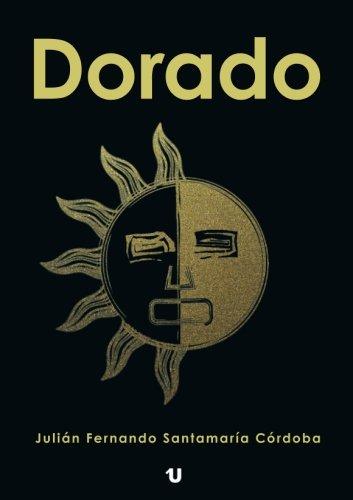 9788416823291: Dorado (Spanish Edition)