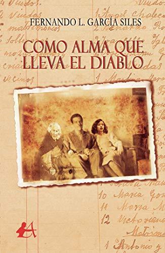 9788416824007: Como alma que lleva el diablo (Spanish Edition)