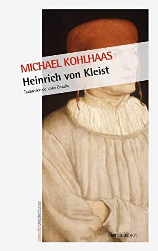 9788416830718: Michael Kohlhaas: 55 (Otras Latitudes)
