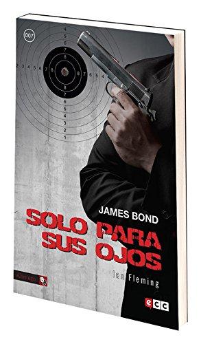 JAMES BOND 7: SOLO PARA SUS OJOS: FLEMING, IAN.