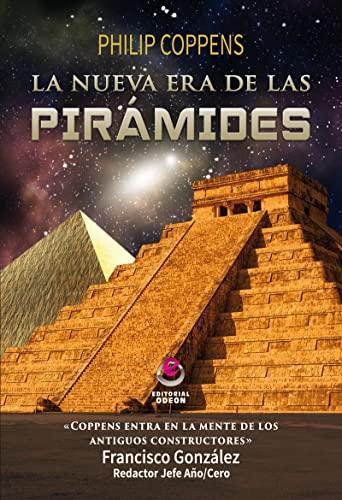 9788416847044: La nueva era de las pirámides (ODEON)