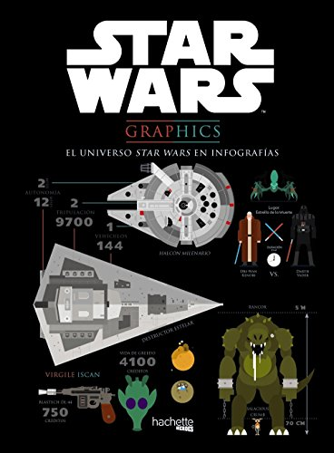 9788416857029: Star Wars Graphics. El universo Star Wars en infografías (Star Wars - Especializados)