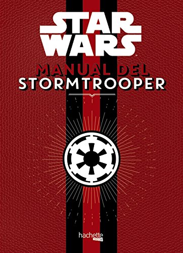9788416857371: Manual del Stormtrooper (Hachette Heroes - Star Wars - Especializados)