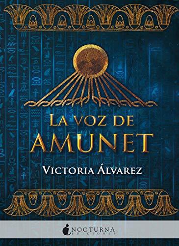 9788416858880: La voz de Amunet: 74 (Literatura Mágica)