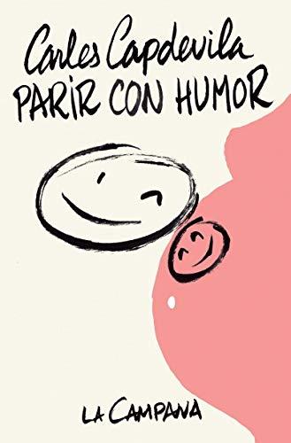 9788416863112: Parir con humor (Narrativa Catalana)