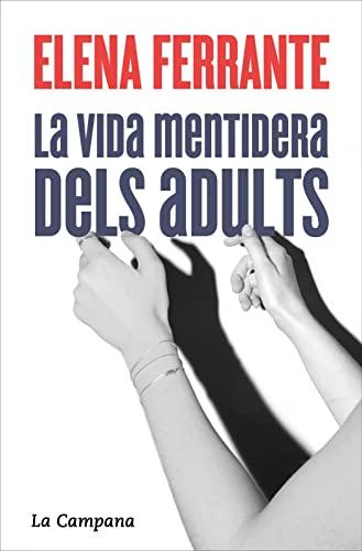9788416863693: La vida mentidera dels adults