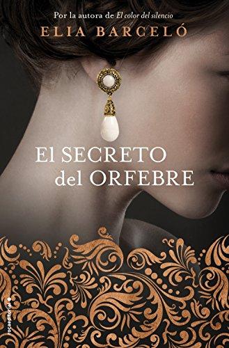 9788416867981: El secreto del orfebre (Novela)