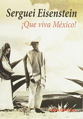 9788416868032: ¡Que viva México!