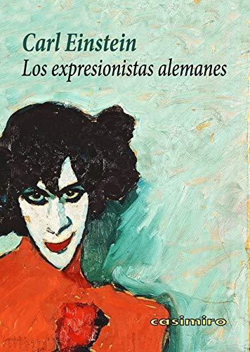 9788416868469: Los expresionistas alemanes (ARTE)