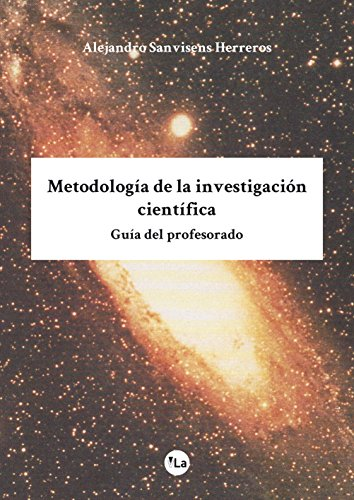 9788416875078: Metodología de la investigación científica: Guía del profesorado