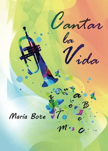 Cantar la vida: María Bote