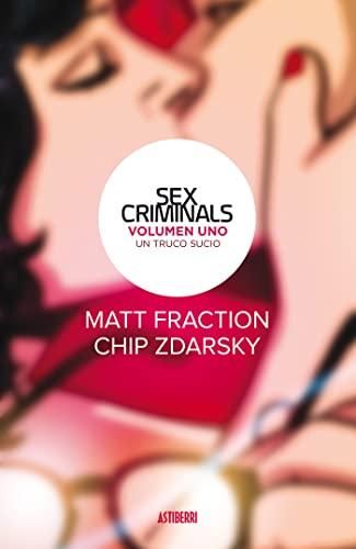 9788416880201: Sex Criminals 1. Un truco sucio (Sillón Orejero)