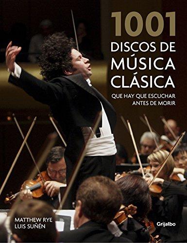 9788416895373: 1001 discos de música clásica que hay que escuchar antes de morir