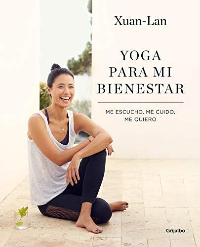 9788416895502: Yoga para mi bienestar: Me escucho, me cuido, me quiero / Yoga for my Well-being : Listening to Myself, Caring for Myself, Loving Myself