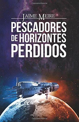 PESCADORES DE HORIZONTES PERDIDOS (Spanish Edition): JAMOLEBI