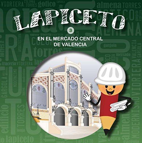 Lapiceto 3 en el mercado central de: Llorente, Estrella/Martinez, Fatima/Rodrigo,