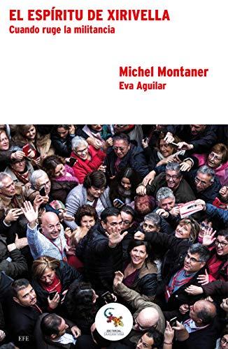 EL ESPÍRITU DE XIRIVELLA: CUANDO RUGE LA: MICHEL MONTANER, EVA
