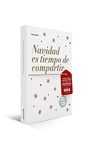 NAVIDAD ES TIEMPO DE COMPARTIR: THERMOMIX