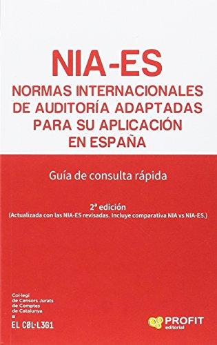 Normas Internacionales de Auditoría adaptadas para su: Varios autores